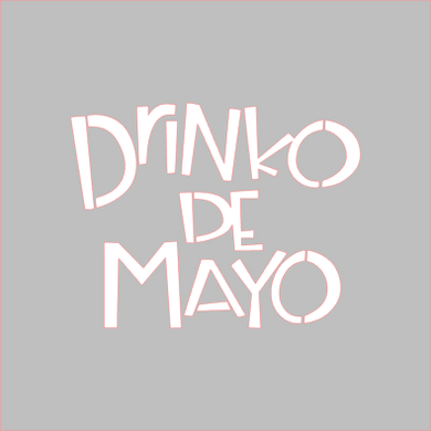 Drinko De Mayo Stencil - Dots and Bows Designs