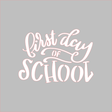 First Day of School Stencil - Dots and Bows Designs