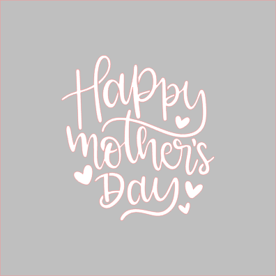 Happy Mother's Day Stencil - Dots and Bows Designs