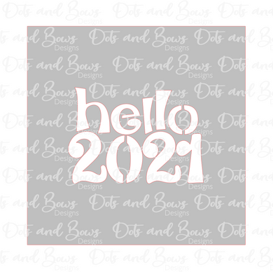 Hello 2021 Stencil Digital Download