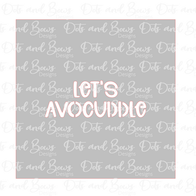 Let's Avocuddle Stencil Digital Download