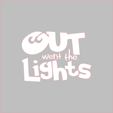 Out Went the Lights Stencil