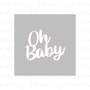 Oh Baby Stencil Digital Download CC - Dots and Bows Designs
