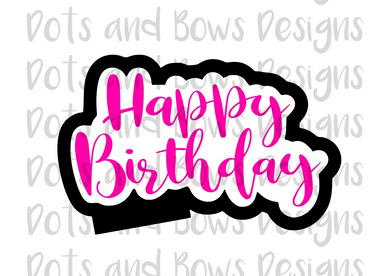 Happy Birthday Cutter - Dots and Bows Designs