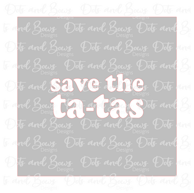 Save the Tatas Stencil