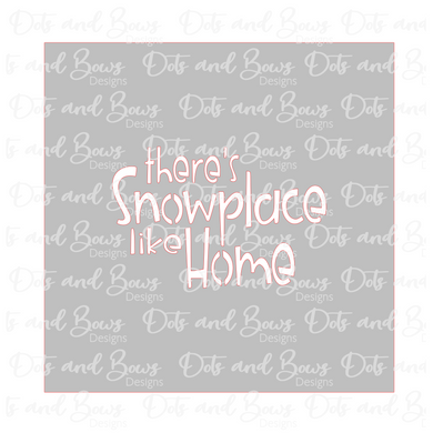 Snowplace Like Home 2 Piece Stencil