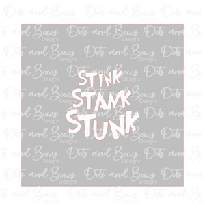 Stink Stank Stunk Stencil Digital Download