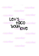 Load image into Gallery viewer, Taco 'Bout Love Cutter - Dots and Bows Designs