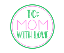 Load image into Gallery viewer, To Mom With Love Green Package Tags - Dots and Bows Designs