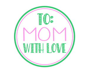 To Mom With Love Green Package Tags - Dots and Bows Designs