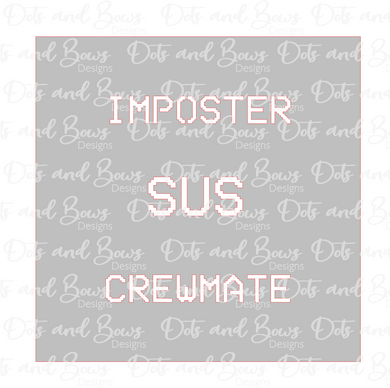 Crewmate SUS Imposter Stencil Digital Download