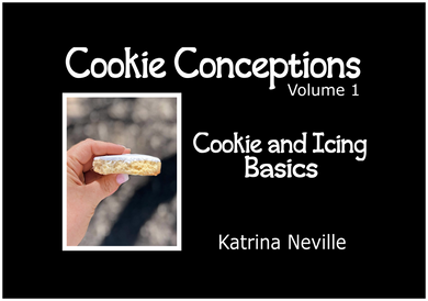 Cookie Conceptions: Volume 1 Cookie and Icing Basics eBook - Dots and Bows Designs