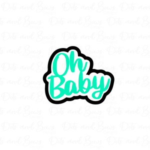 Oh Baby STL Cutter File - Dots and Bows Designs
