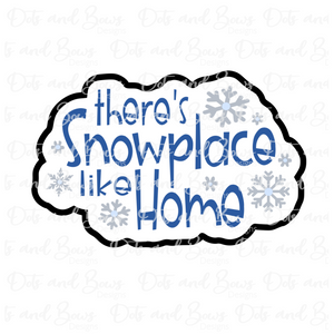 Snowplace Like Home Cutter