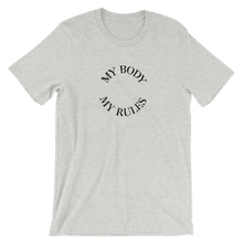 Load image into Gallery viewer, MY BODY, MY RULES - T-Shirt (grey)