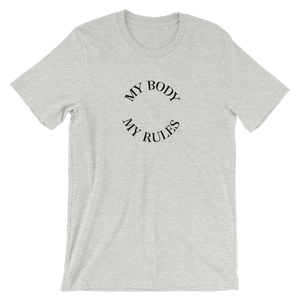 MY BODY, MY RULES - T-Shirt (grey)