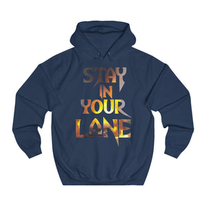 Adult Unisex Stay in your Lane Hoodie