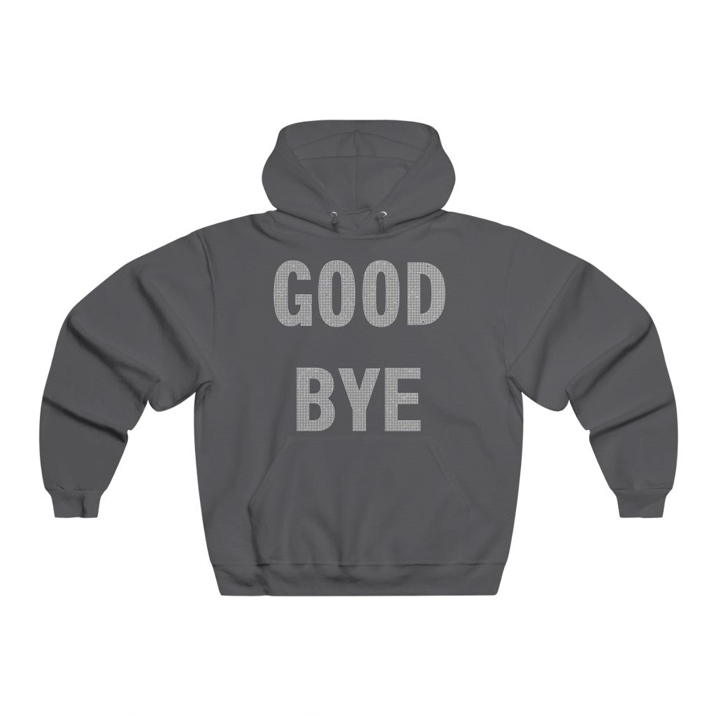 Adult Men's GOODBYE Hoodie