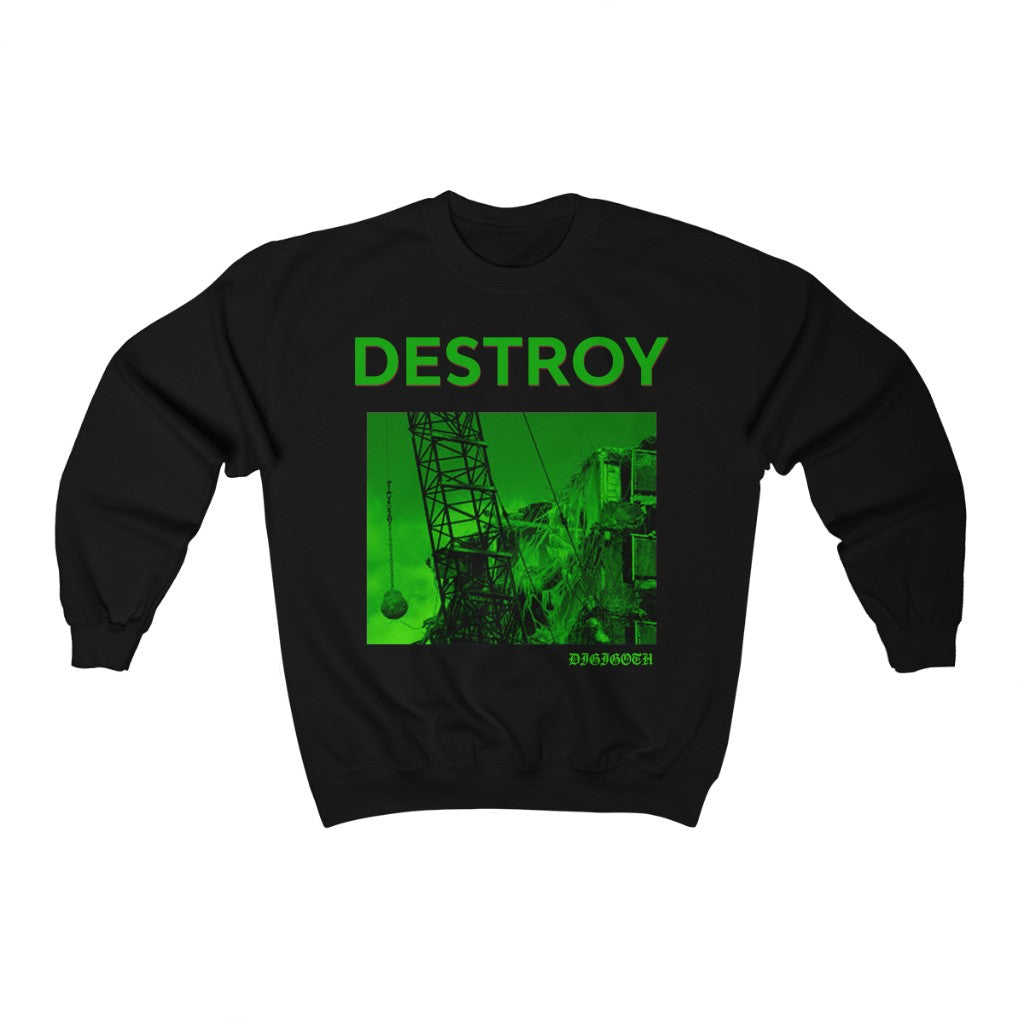 Adult Unisex DESTROY Sweatshirt