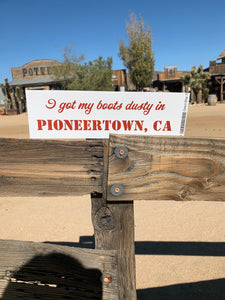 Pioneertown Bumper Sticker