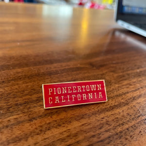 Pioneertown Pin