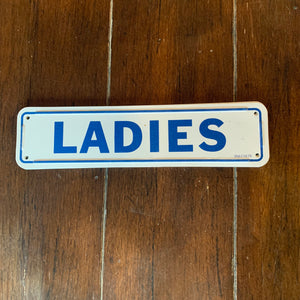 "Vintage Deadstock ""Ladies"" Metal Sign"
