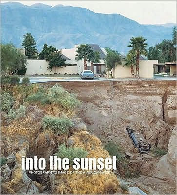 Into the Sunset -- photography of the American West