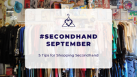#SecondhandSeptember - 5 Tips for Shopping Secondhand