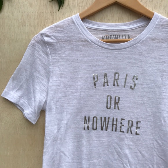 Knowlita Paris Or Nowhere T-shirt