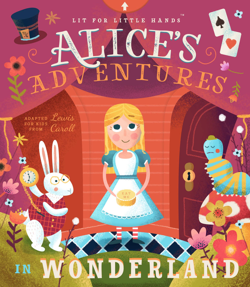 Lit for Little Hands: Alice's Adventures in Wonderland Book