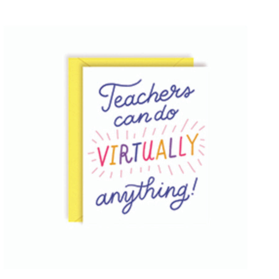 Teachers Can Do Virtually Anything Card