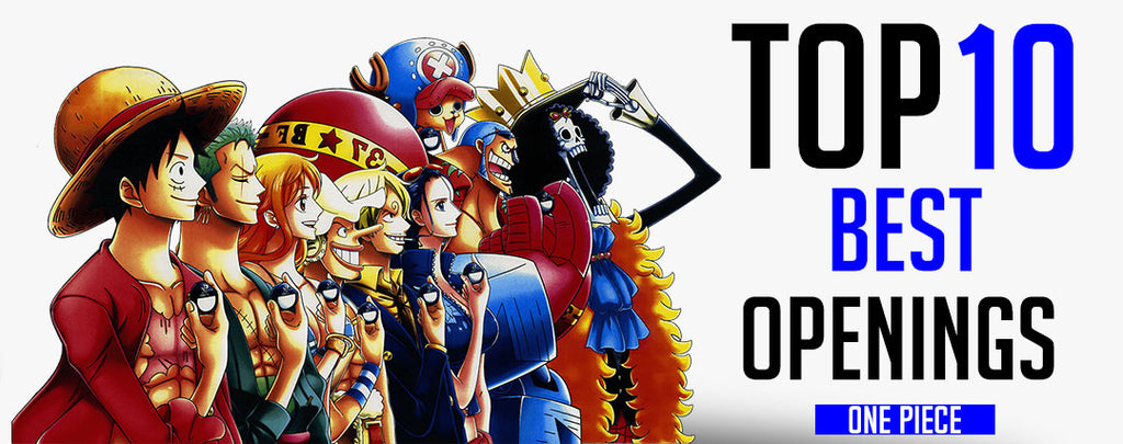 Top 10 Best One Piece Openings Ever !