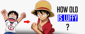 How old is Luffy ?
