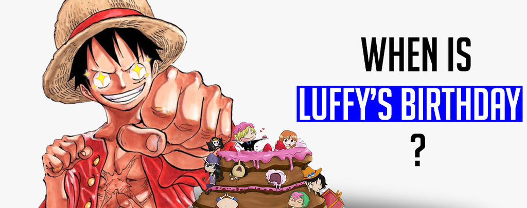 Luffy Birthday