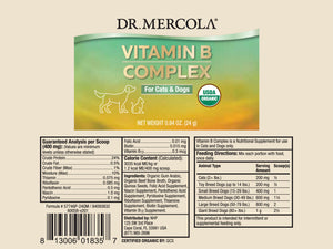 DR. MERCOLA<br>Organic Vitamin B Complex<br>Brain, Vision, Skin, Energy & Immunity<br>Dog/Cat Supplement