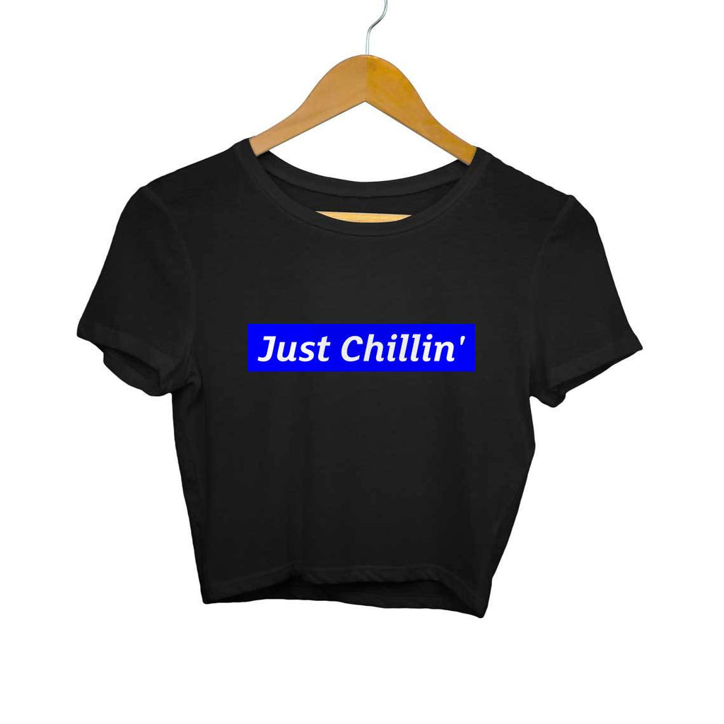 Just Chillin- Crop Top/T-shirt