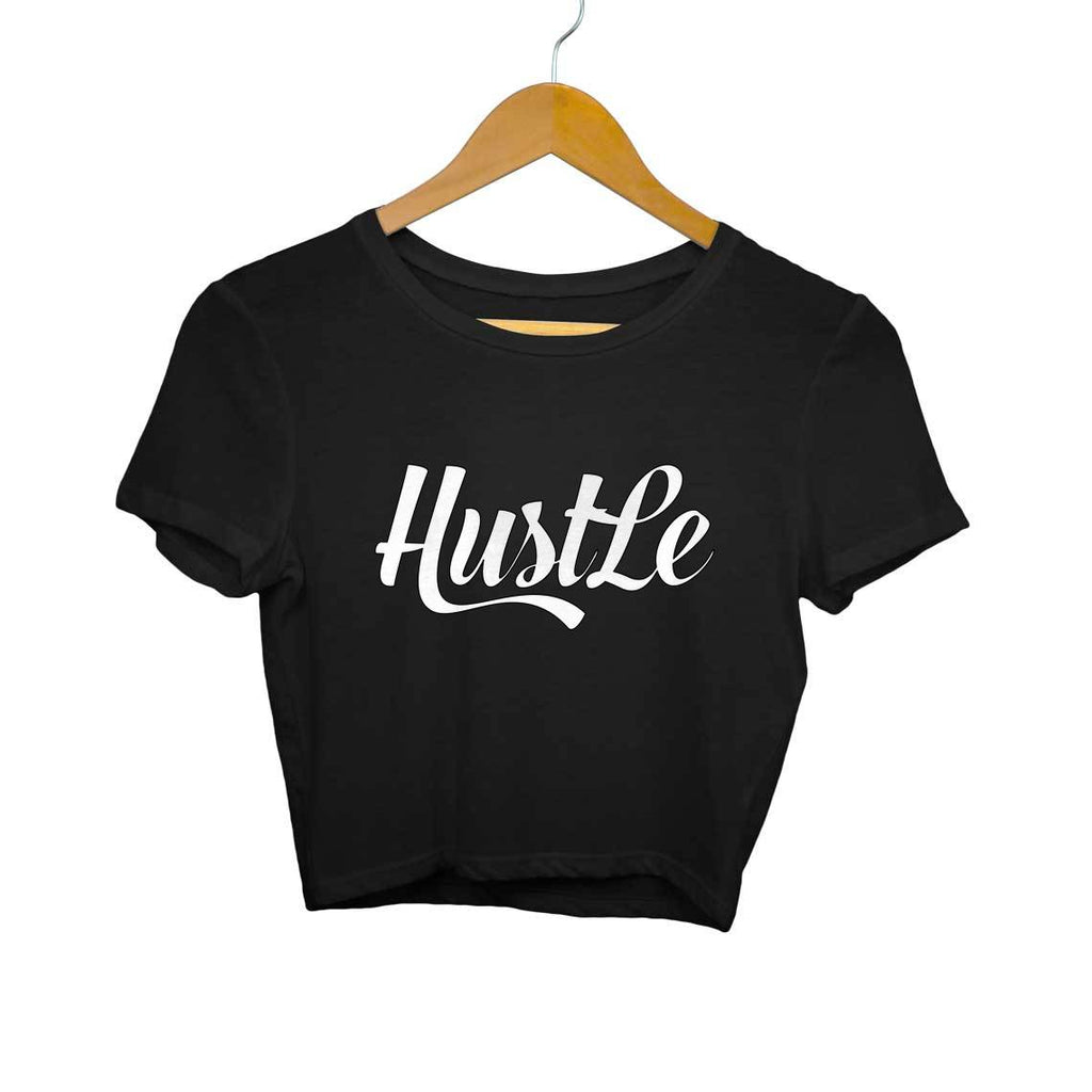 Hustle- Crop Top/T-shirt