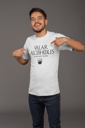 Valar Alcoholis - All MEN Must Drink - Buy Two & Use Code: OFF50