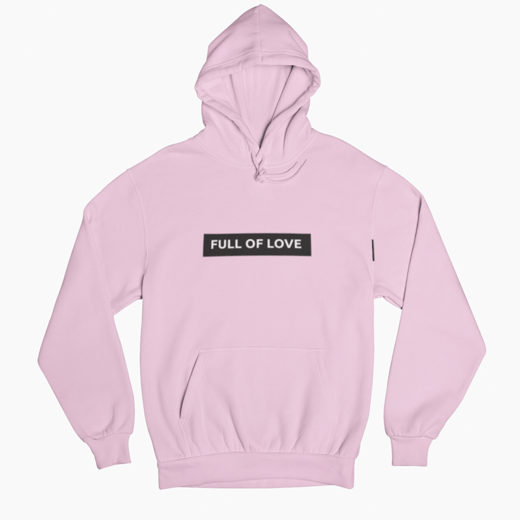 Full of Love Hoodie