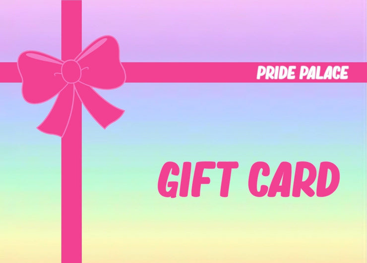 Gift Card - Pride Palace