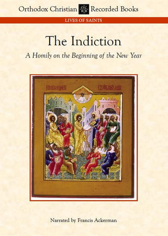 Indiction: A Homily on the Church New Year
