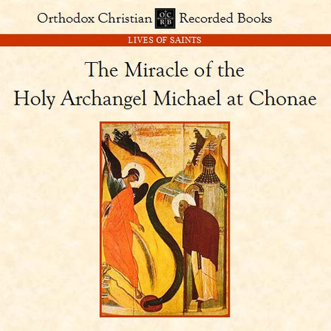 Michael, Archangel: Miracle at Chonae