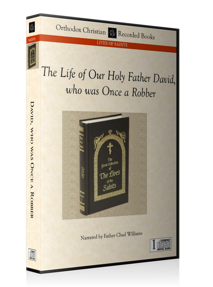 Holy Father David, who was Once a Robber -- MP3 Download