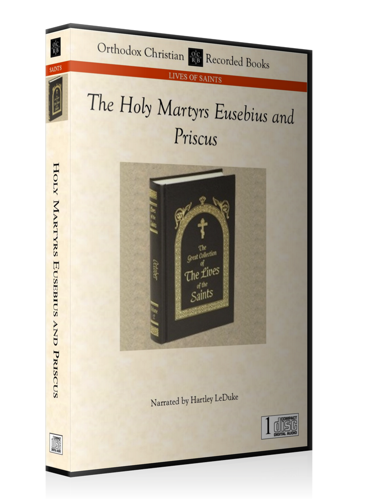 The Holy Martys Eusebius and Priscus -- MP3 Download