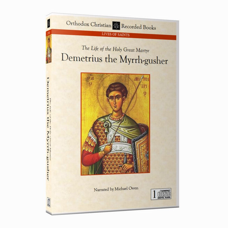Demetrius, Great Martyr and Myrrh-gusher