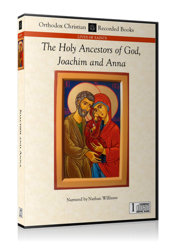 The Holy Ancestors of God, Joachim and Anna -- MP3 Download