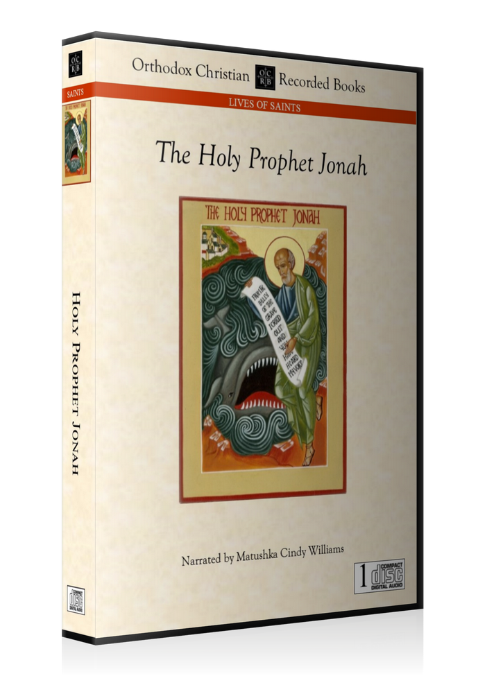 The Life of the Holy Prophet Jonah