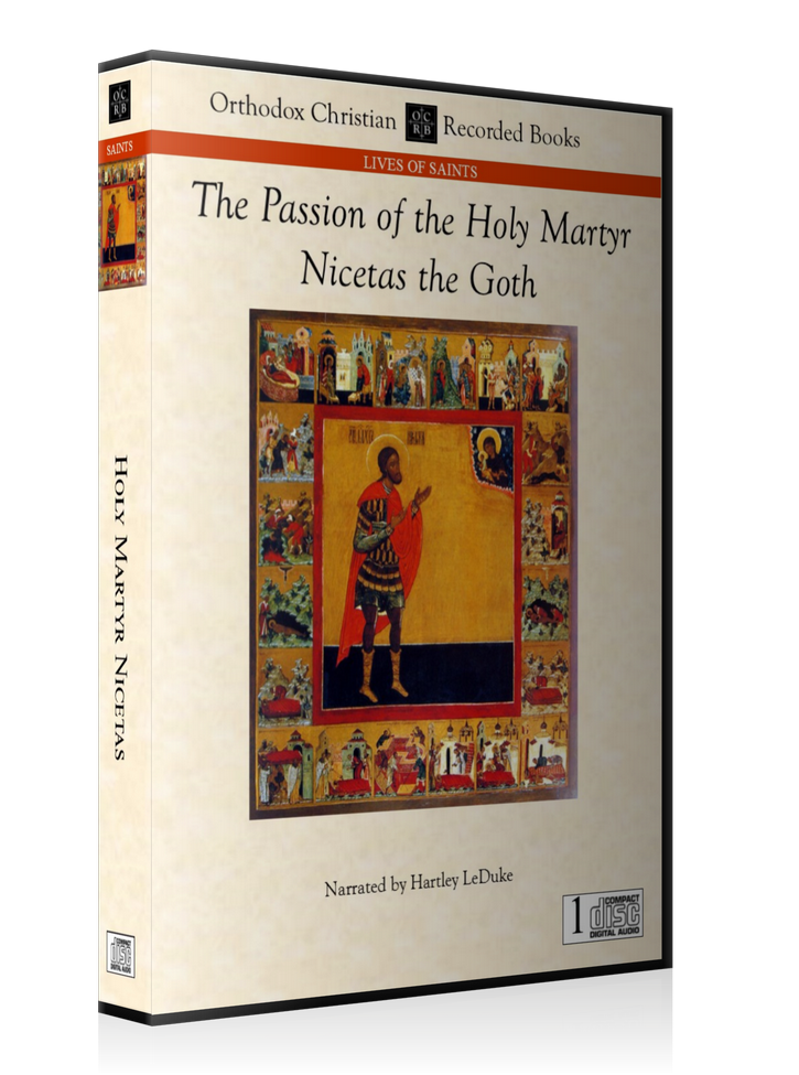 The Passion of the Holy Martyr Nicetas -- MP3 Download