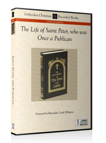 The Life of Saint Peter, who was Once a Publican