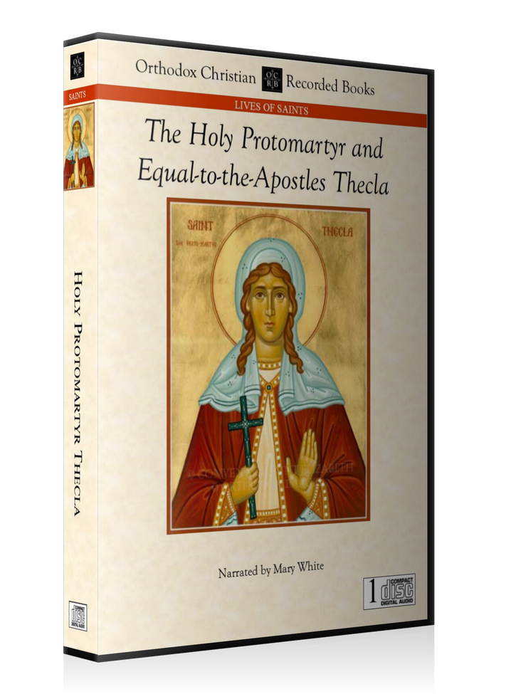 The Holy Protomartyr and Equal-to-the-Apostles Thecla -- MP3 Download